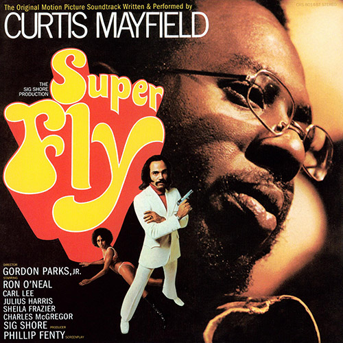 The Original Motion Picture Soundtrack to Super Fly by Curtis Mayfield