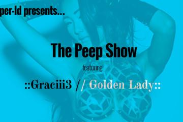 Graciii3_Peep Show_Super-Id