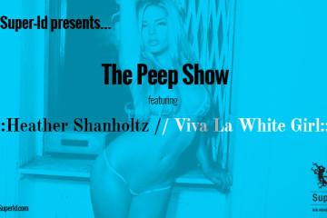 Heather Shanholtz_Viva La White Girl_Peep Show_Super-Id